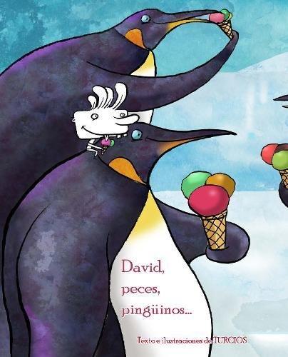 David, peces, pingüinos por Omar Turcios