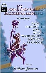 Unlock 108 Key Rules of Successful Modeling (English Edition)