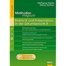 Methoden-Magazin: Rhetorik und Präsentation in der Sekundarstufe II: Mit Unterrichtsideen, Kopiervorlagen und Videotraining (auf DVD) (Beltz Praxis)
