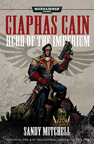 Ciaphas Cain: Hero of the Imperium (Warhammer)