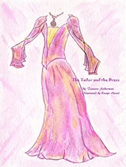 The Tailor and the Dress by [Silberman, Tamara]