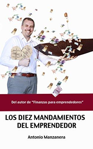 Los diez mandamientos del emprendedor