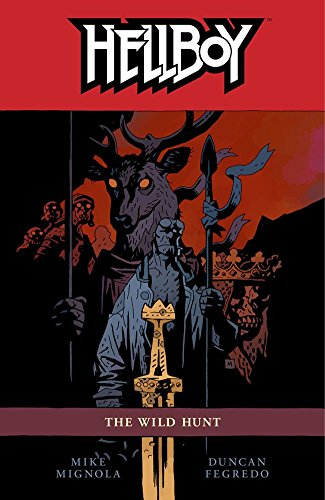 [Hellboy: Wild Hunt Volume 9] (By: Mike Mignola) [published: March, 2010]