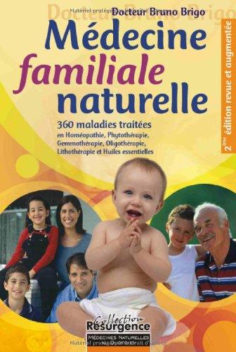 Médecine familiale naturelle - 350 maladies