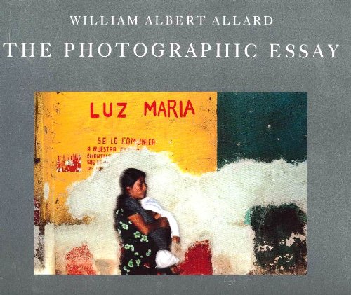 william albert allard the photographic essay Part photography retros —a half-century of work by legendary photographer william albert allard is celebrated in a new book from national geographic publishing.