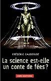 Image de La Science est-elle un conte de fées?