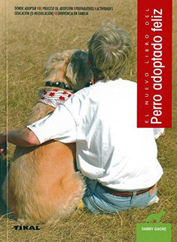 Perro adoptado feliz (Animales de compañía - Perro adoptado feliz) por Susaeta Ediciones S A