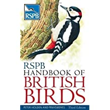 RSPB Handbook of British Birds by Peter Holden, Tim Cleeves 3rd (third) Revised Edition (2010)