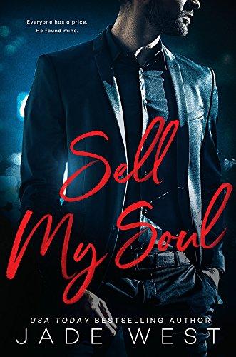 Sell My Soul (A Sixty Days Novel Book 1) (English Edition) por Jade West