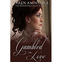 Gambled on Love (The Somerford Saga Book 1)