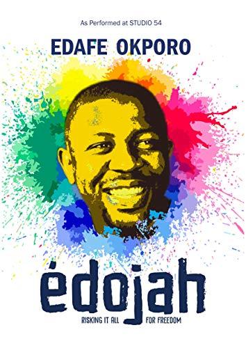 Edojah: Risking it all for freedom (English Edition)