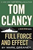 Tom Clancy Full Force and Effect (A Jack Ryan Novel, Band 15)