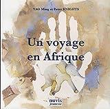 Un voyage en Afrique