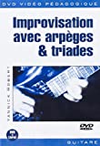 Robert Yannick Improvisation Avec Arpeges & Triades Gtr Dvd French