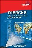 Diercke digitale Wandkarten, Die Erde, CD-ROM Für Windows 98/NT/2000/XP. 5.-13. Schuljahr. Originalkarten aus dem Diercke Weltatlas zum Thema Erde (Weltkarten und außereuropäische Kontinente)