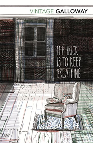 The Trick Is To Keep Breathing (Vintage Classics)