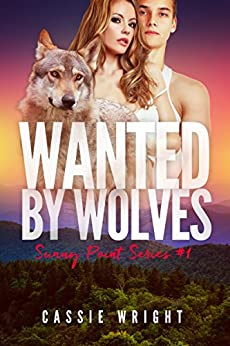 Wanted by Wolves: BBW Paranormal Shape Shifter Romance (Sunny Point Series Book 1) by [Wright, Cassie]