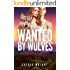 Wanted by Wolves: BBW Paranormal Shape Shifter Romance (Sunny Point Series Book 1)