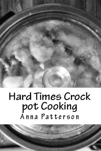hard-times-crock-pot-cooking-english-edition