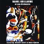 Raoul Guillaume et son Orchestre