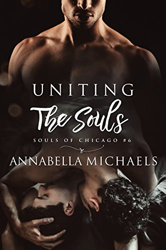 Uniting the Souls: Souls of Chicago (English Edition)