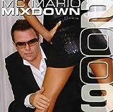 Mixdown 2009 von MC Mario
