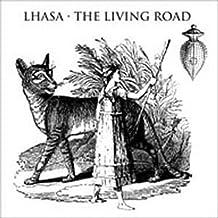 Living Road by De Sela Lhasa