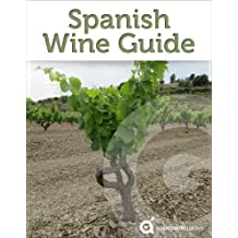 Spanish Wine Guide (Wines of Spain) (English Edition)