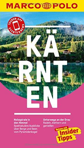 MARCO POLO Reiseführer Kärnten: Reisen mit Insider-Tipps. Inklusive kostenloser Touren-App & Events&News par Horst Ebner