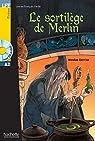 LFF : Le sortilège de Merlin + CD audio