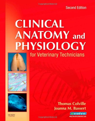 Clinical Anatomy and Physiology for Veterinary Technicians, 2e