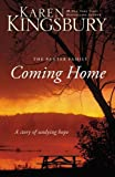 Coming Home: A Story of Undying Hope (Baxter Family, Band 5)