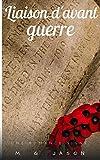 Liaison d'avant guerre (Jason Romance) (French Edition)