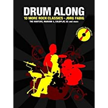 Drum Along 10 More Rock Classics + CD