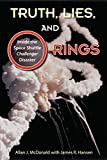 Truth, Lies, and O-Rings: Inside the Space Shuttle Challenger Disaster (English Edition)