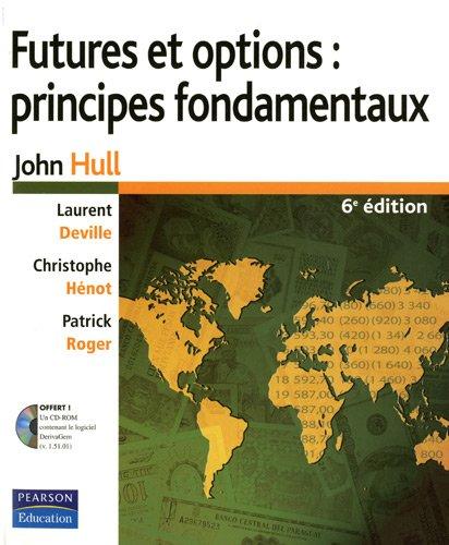 Futures et options : principes fondamentaux