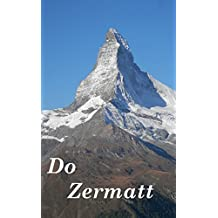 Do Zermatt, a picture eBook (English Edition)