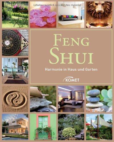 Feng Shui: Harmonie in Haus und Garten