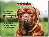 Merchandise for Fans Blechschild/Warnschild/Türschild - Aluminium - 15x20cm - mit Spruch - Motiv: Bordeaux Dogge - 03