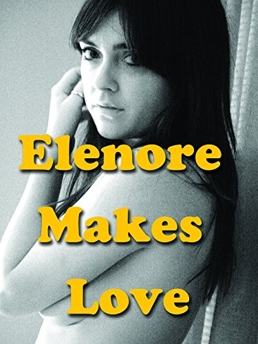 Elenore Makes Love Cover