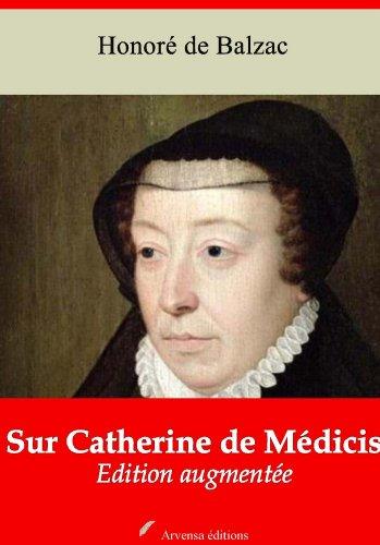 Sur Catherine de Médicis (Nouvelle édition augmentée) (French Edition)