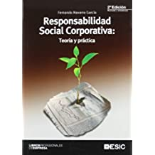 Responsabilidad Social Corporativa: Teoría y práctica (Libros profesionales)