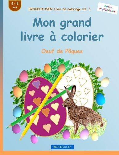BROCKHAUSEN Livre de coloriage vol. 1 - Mon grand livre à colorier: Oeuf de Pâques par Dortje Golldack
