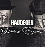 Haudegen: Schlicht & Ergreifend [Vinyl LP] (Vinyl)