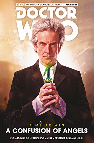 Preisvergleich Produktbild Doctor Who: The Twelfth Doctor - Time Trials Volume 3: A Confusion of Angels HC