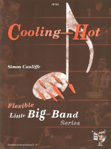 Cooling Hot - Flexible Jazz Ensemble by Simon Cunliffe - Version anglaise