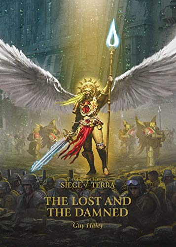The Lost and the Damned (Volume 2) (The Horus Heresy: Siege of Terra, Band 2)
