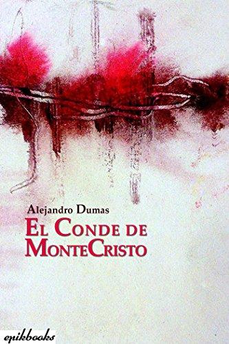 El conde de Montecristo: Ilustrado por Alejandro Dumas