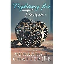 Fighting for Tara: a novel