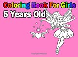 Best Books For 5 Year Old Girls - Coloring Book For Girls 5 Years Old Review